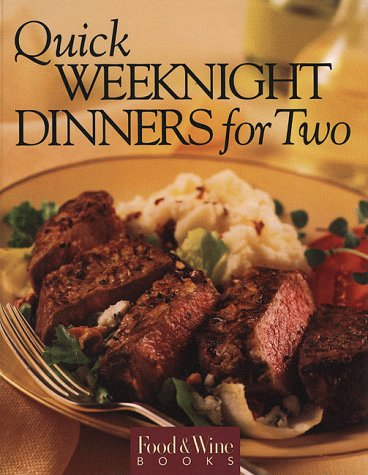 9780916103422: Food & Wine Magazine's Quick Weekend Dinners for Two