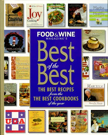 9780916103446: Food & Wine Magazine's Best of the Best : The Best Recipes from the Best Cookbooks of the Year