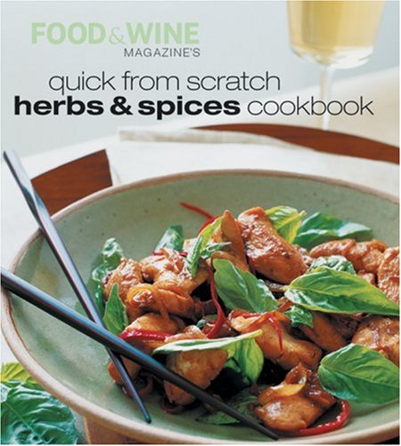 9780916103774: Quick from Scratch Herbs & Spices Cookbook