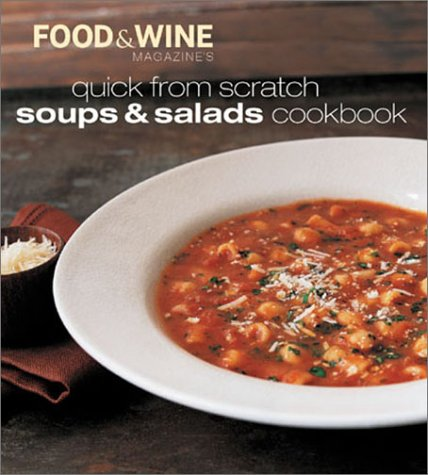 9780916103804: Quick from Scratch Soups & Salads Cookbook