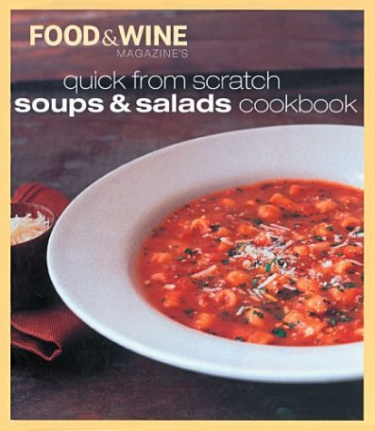 9780916103903: Quick from Scratch Soups & Salad Cookbook