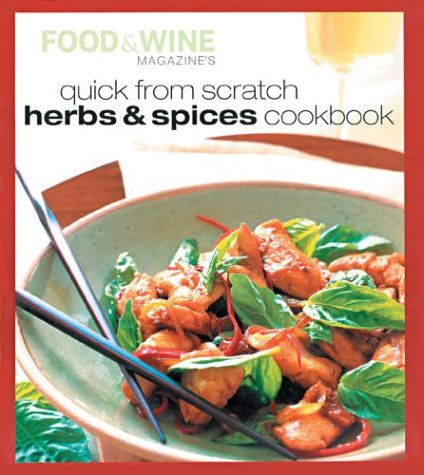 9780916103910: Quick from Scratch Herbs & Spices Cookbook