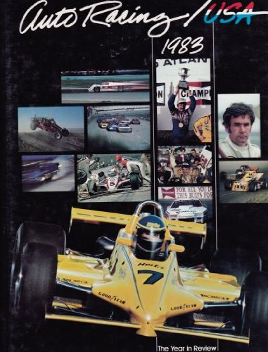 Auto Racing USA 1984: Year in Review: Editor-Leslie Ann Taylor