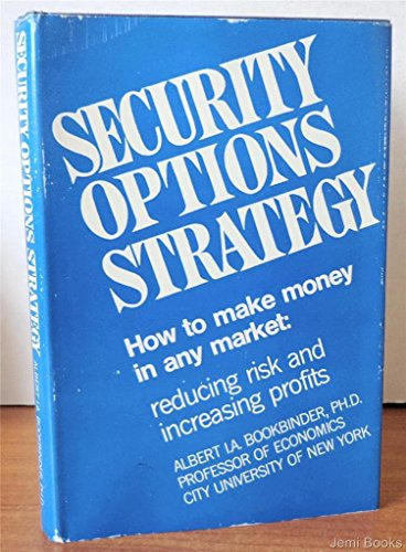 Security Options Strategy: Albert I. Bookbinder