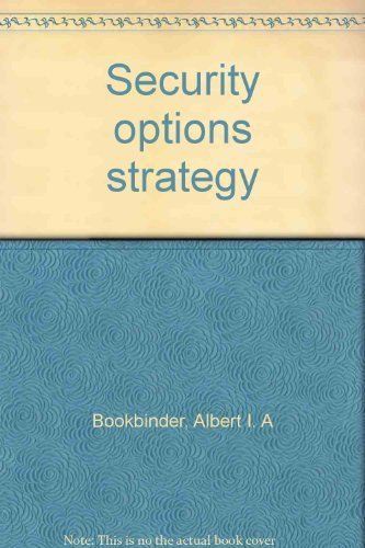 Security Options Strategy: Albert I. A.