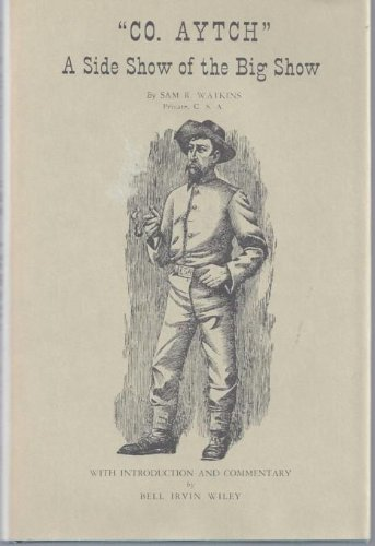 9780916107437: Co Aytch Maury Grays First Tennessee Regiment: Or, a Side Show of the Big Show