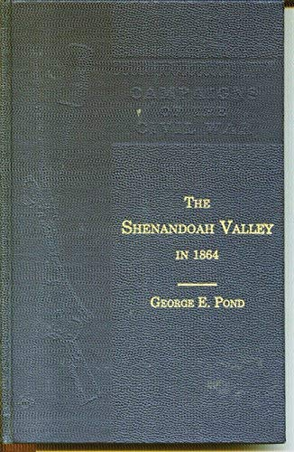 9780916107543: The Shenandoah Valley in 1864