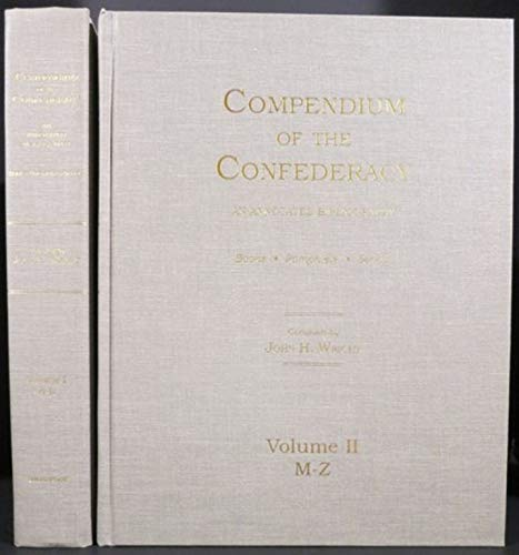 Compendium of the Confederacy: An Annotated Bibliography,: John H. Wright