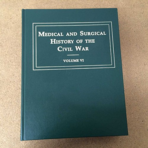 9780916107864: The Medical & Surgical History of the Civil War, Set