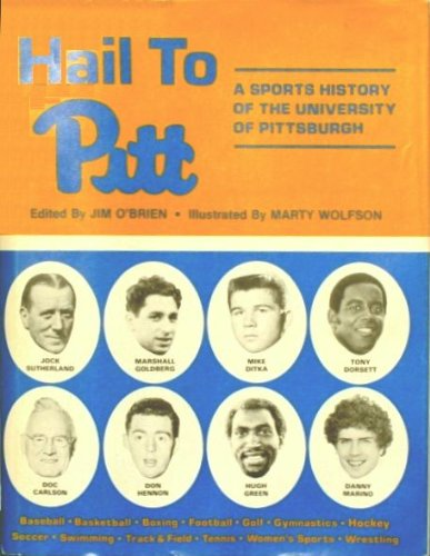 HAIL TO PITT : A Sports History of the University of Pittsburgh
