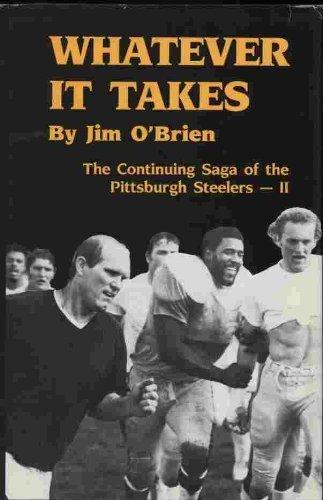 WHATEVER IT TAKES: The Continuing Saga of: O'Brien, Jim