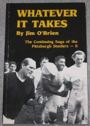 Whatever It Takes: The Continuing Saga of the Pittsburgh Steelers II: Jim O'Brien
