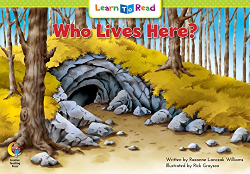 Who Lives Here? (Learn to Read Science Series; Life Science): Rozanne Lanczak Williams