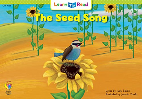 The Seed Song (Emergent Reader Science; Level: Judy Saksie