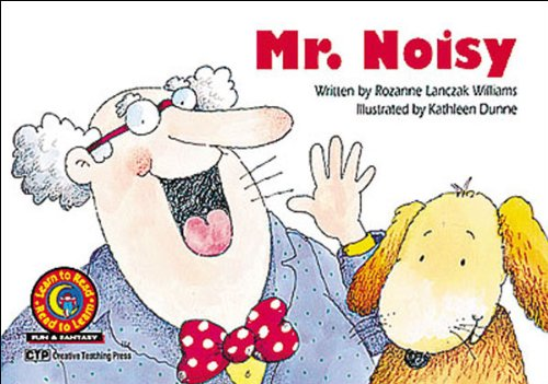 Mr. Noisy Learn to Read, Fun & Fantasy (Learn to Read Fun & Fantasy Series. Emergent Reader Level 2) (091611967X) by Rozanne Lanczak Williams