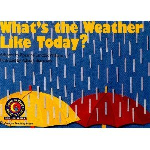 9780916119805: What's the Weather Like Today? (Learn to Read Science Series)