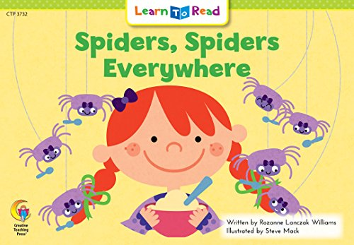 Spiders, Spiders Everywhere! (Learn to Read, Read: Rozanne Lanczak Williams