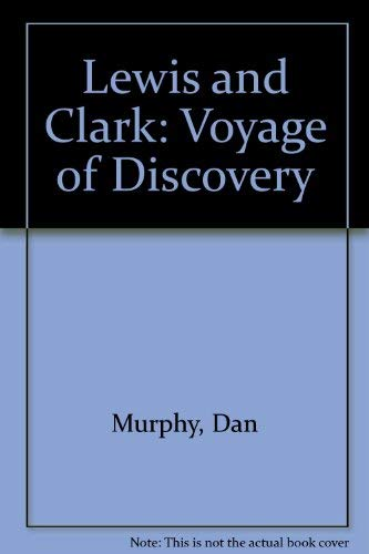 9780916122195: Lewis and Clark: Voyage of Discovery