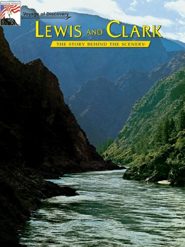 9780916122508: Lewis and Clark: Voyage of Discovery:The Story Behind the Scenery