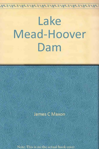 9780916122621: Lake Mead-Hoover Dam (The Story behind the scenery)