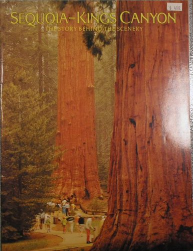 Sequoia and Kings Canyon: The Story Behind the Scenery: William C. Tweed