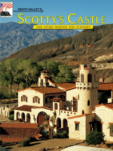 9780916122874: Death Valley's Scotty's Castle: The Story Behind the Scenery