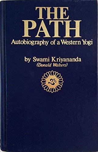 9780916124120: The Path: Autobiography of a Western Yogi