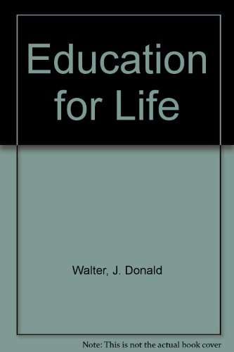 9780916124281: Education for Life