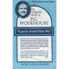 9780916124892: Uncle Fred Flits by (The Delightful World of P.G. Wodehouse)