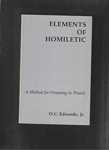 9780916134556: Elements of Homiletic: A Method for Preparing to Preach