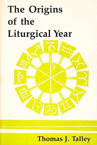 9780916134754: The Origins of the Liturgical Year