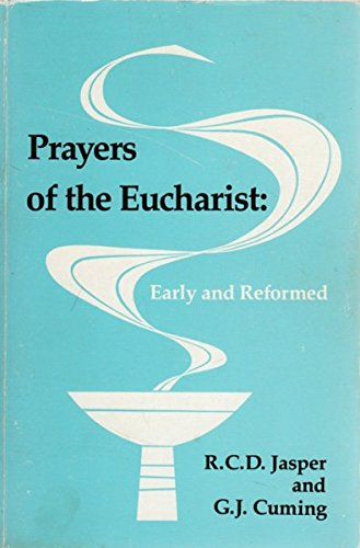 9780916134853: Prayers of the Eucharist: Early and Reformed