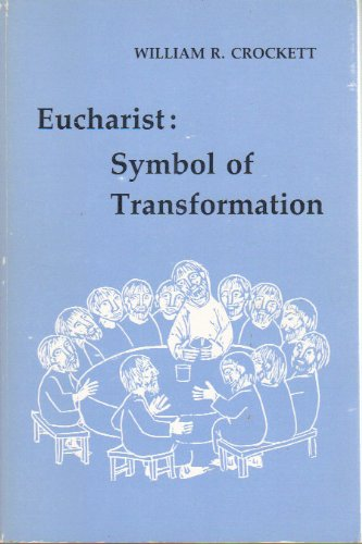 9780916134983: Eucharist: Symbol of Transformation