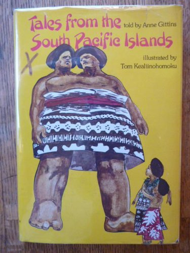 Tales from the South Pacific Islands: Gittins, Anne, Rocca,