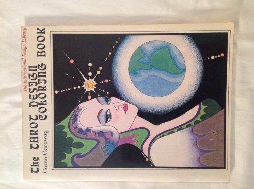 The Tarot Design Coloring Book (A Barbara Holdridge Book)