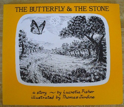 9780916144692: The Butterfly and the Stone: A Story