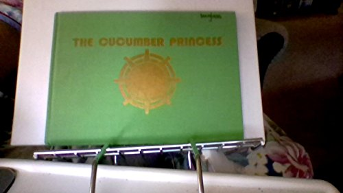 The Cucumber Princess: Wahl, Jan