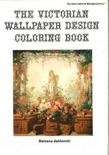9780916144890: Victorian Wallpaper Design Adult Coloring Book (International Design Library)