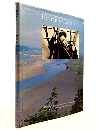 Portrait of Dylan: A Photographer's Memoir: McKenna, Rollie