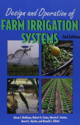 Design and Operation of Farm Irrigation Systems: Jensen, Marvin Eli