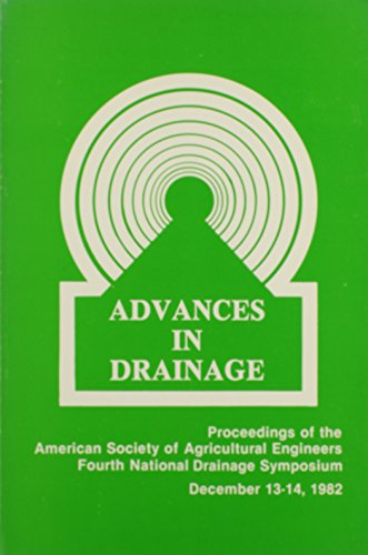 Advances in Drainage: Proceedings of the Fourth National Drainage Symposium