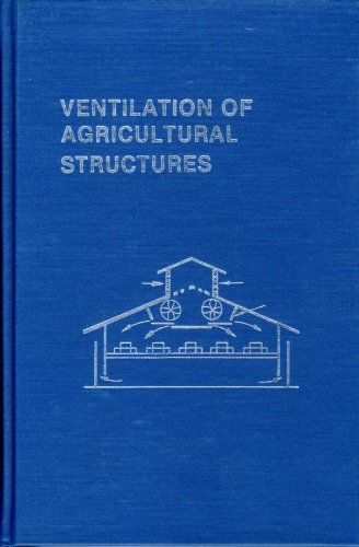 9780916150563: Ventilation of Agricultural Structures (An ASAE monograph)