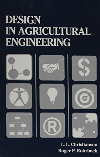 9780916150808: Design in Agricultural Engineering (An ASAE textbook)