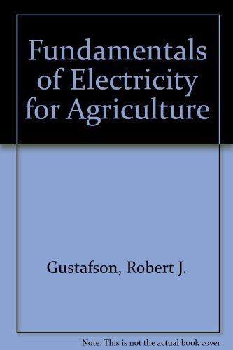 9780916150945: Fundamentals of Electricity for Agriculture (An ASAE textbook)