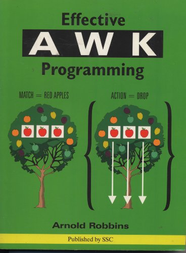9780916151881: Effective Awk Programming: A User's Guide for Gnuawk