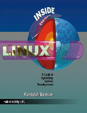 9780916151898: Inside Linux : A Look at Operating System Development
