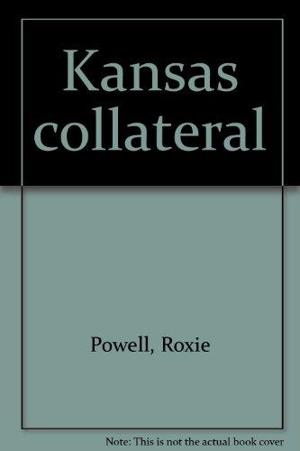 9780916156398: Kansas collateral