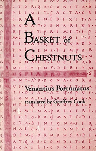 9780916156404: A basket of chestnuts: From the miscellanea of Venantius Fortunatus