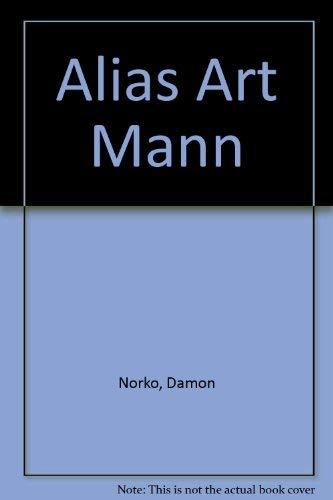 Alias Art Mann: Cherry Valley Editions)