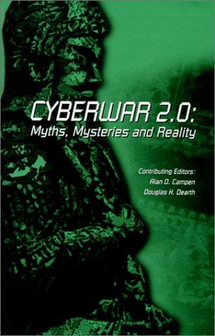 9780916159276: Cyberwar 2.0: Myths, Mysteries & Reality